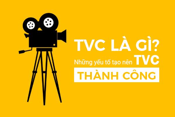 TVC quảng cáo là gì