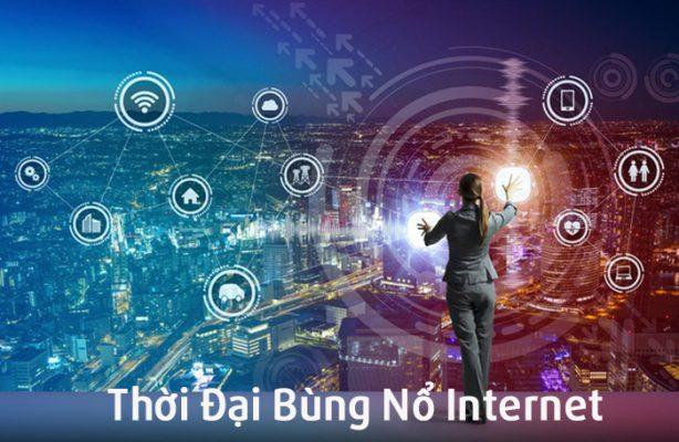 Thời đại bùng nổ Internet