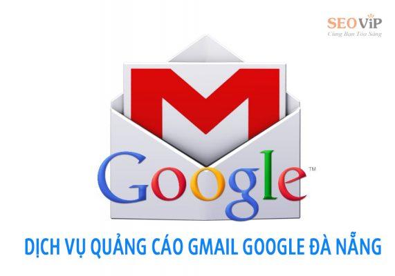 Dịch vụ quảng cáo Gmail tại Đà Nẵng
